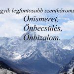 Az egyik legfontosabb szentháromság: Önismeret, Önbecsülés, Önbizalom